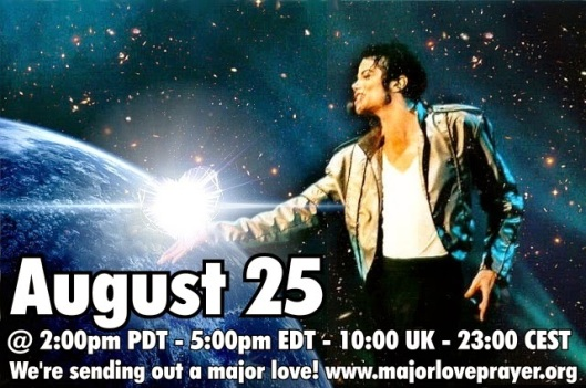 August 25 EVERY 25th Major Love Prayer MJ Michael Jackson