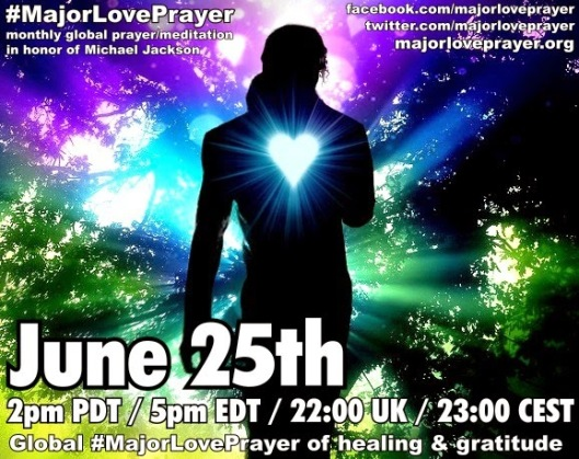 Major Love Prayer Michael Jackson - June 25 every 25th